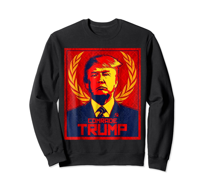 Comrade Trump Protest Resist Impeach Russia Propaganda Shirt Crewneck Sweater