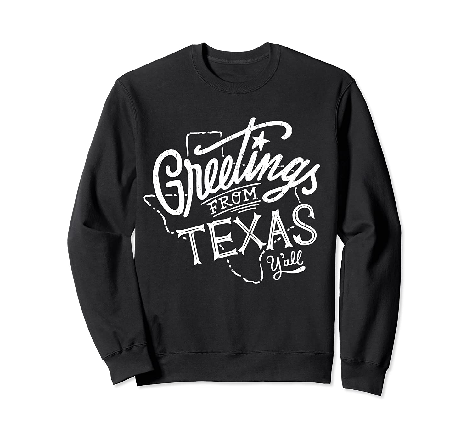 Greetings From Texas American Shirts Crewneck Sweater