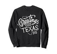 Greetings From Texas American Shirts Sweatshirt Black