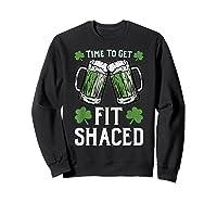 Shaced Tshirt Saint Patrick S Day Gift Shaced Shirt Sweatshirt Black