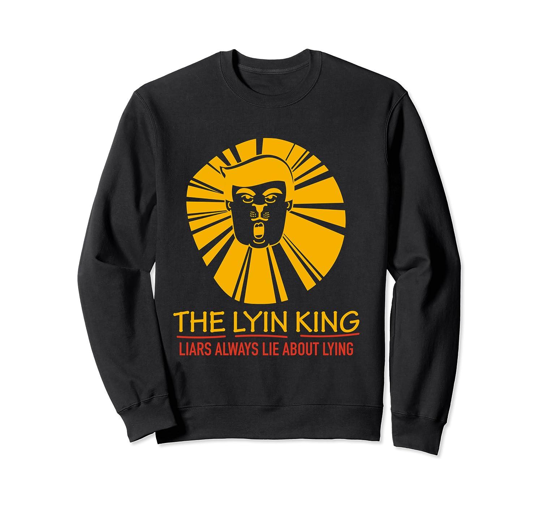 The Lyin King Impeach Anti Trump T Shirt Crewneck Sweater