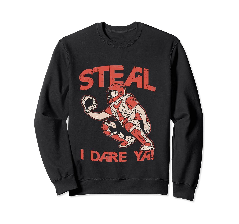 Baseball Cat Gift Steal I Dare Ya T-shirt Crewneck Sweater