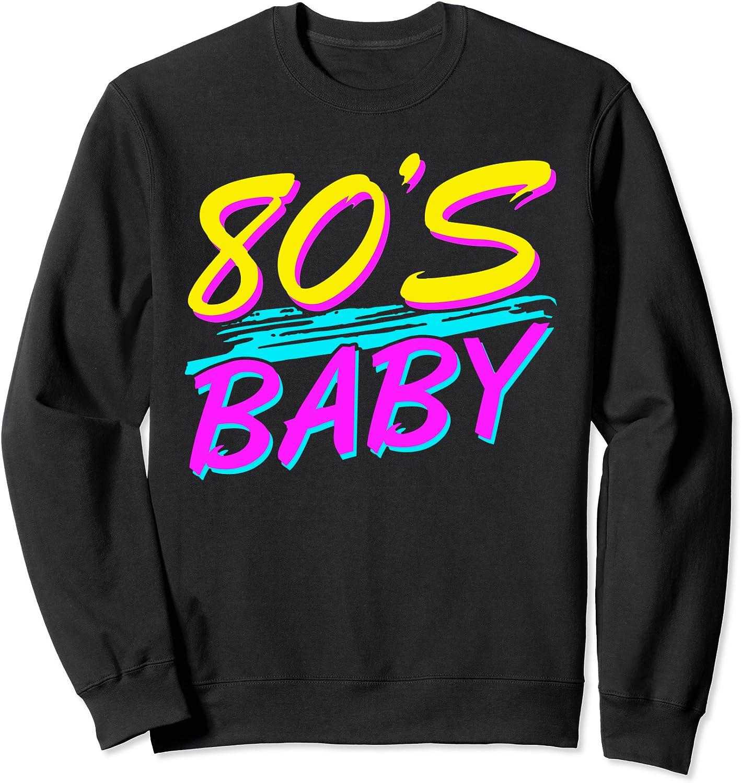 80s Baby 1980s Vintage Eighties Costume Party Sweatshirt