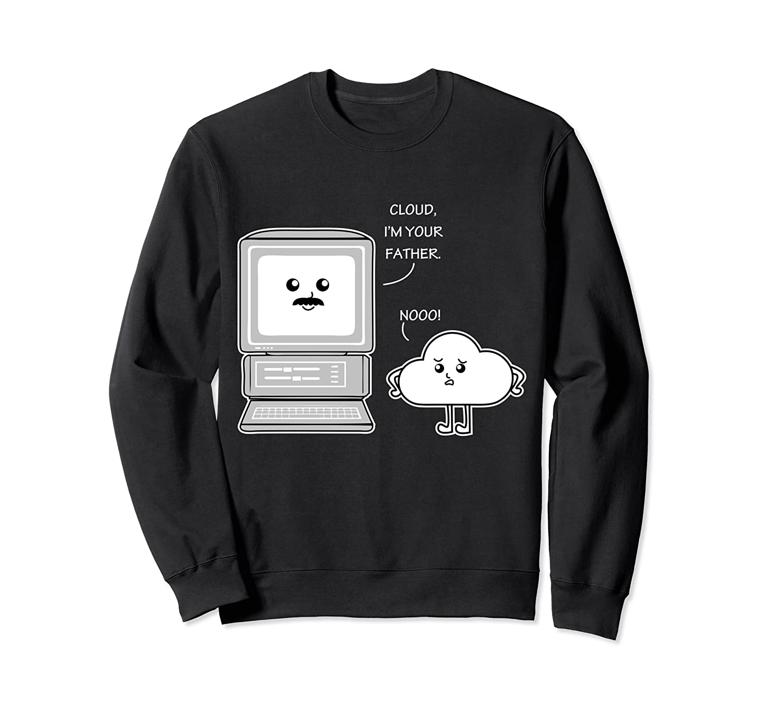 Cloud Im Your Father Video Game Humor Funny Christmas Gift Sweatshirt-TH