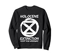 Holocene Mass Extinction Event Symbol Climate Change Science T Shirt Sweatshirt Black