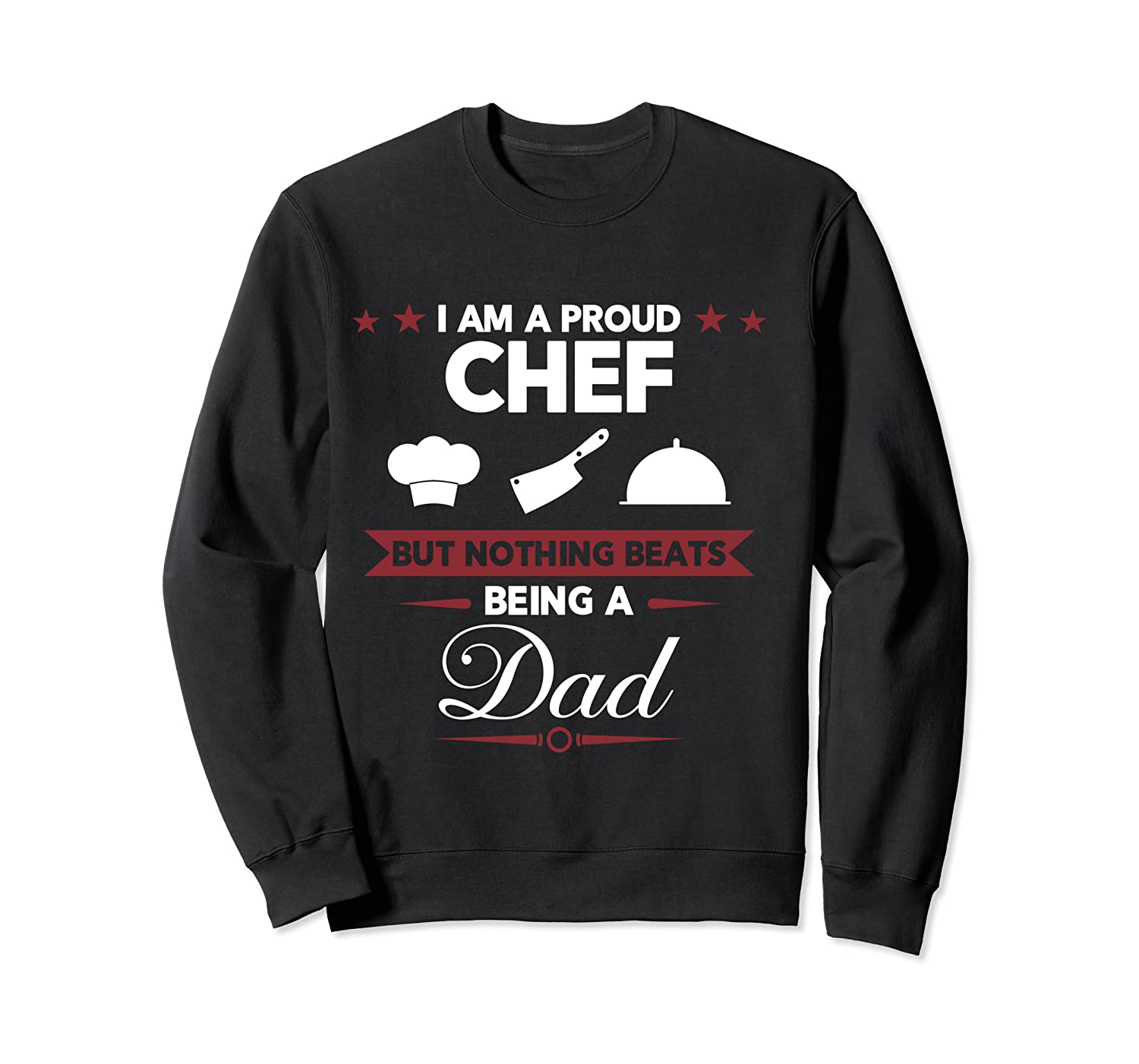 Chef Cooking Funny Culinary Chefs Dad Father S Day Gifts T Shirt Crewneck Sweater