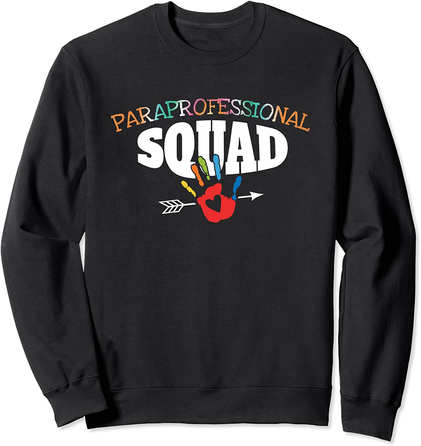 Paraprofessional Inspired Parapro Related Sweatshirt-TH