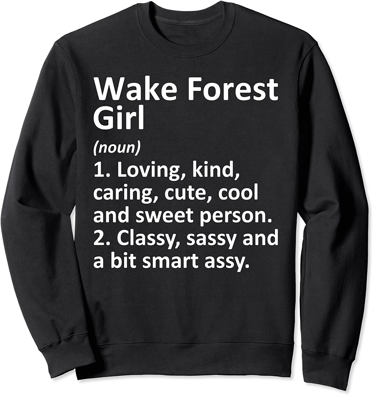 WAKE FOREST GIRL NC NORTH CAROLINA Funny City Home Gift Sweatshirt