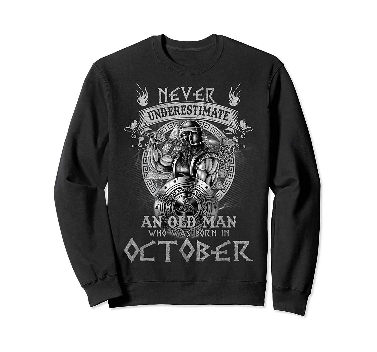 Never Underestimate An Old Man Who Was Born In October Shirt Crewneck Sweater
