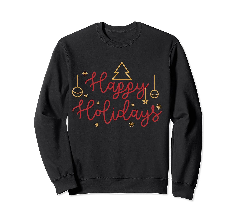 Happy Holidays Minimalistic Design T-shirt Crewneck Sweater