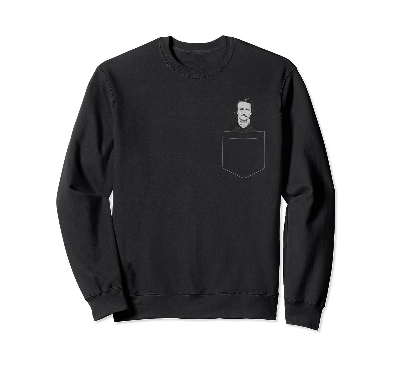 Edgar Poe Pocket Shirt Funny Literary Poet Gift T Shirt Crewneck Sweater
