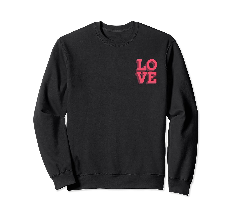 Pink Love Minimalistic Typography Pocket Design Shirts Crewneck Sweater