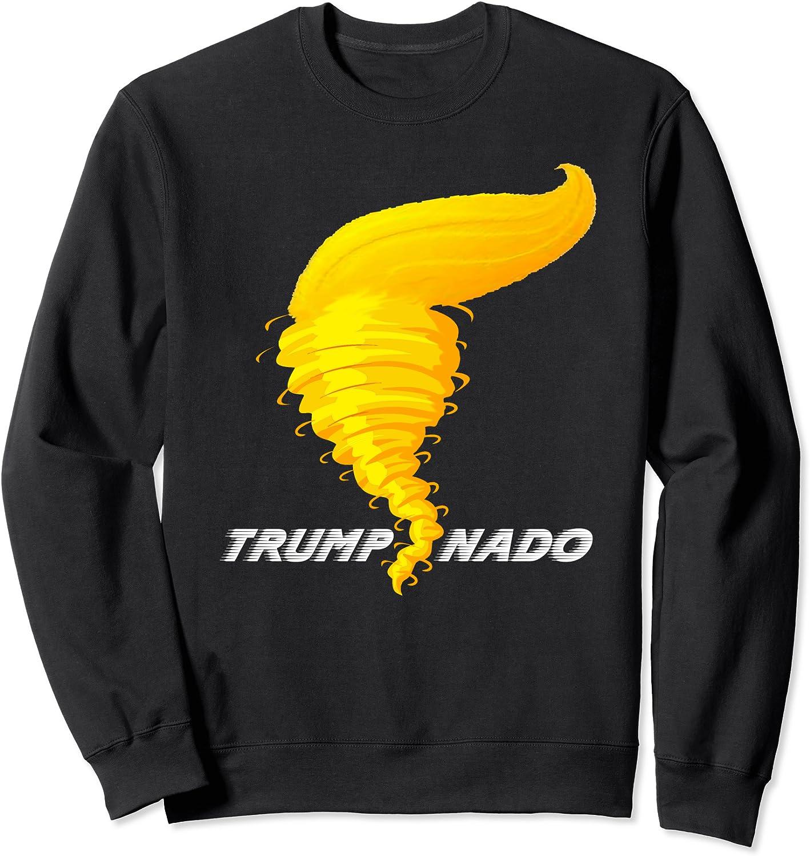 Pro オープニング 大放出セール 国内正規品 Trump Hair Funny Trumpnado Sweatshir Tornado President Storm