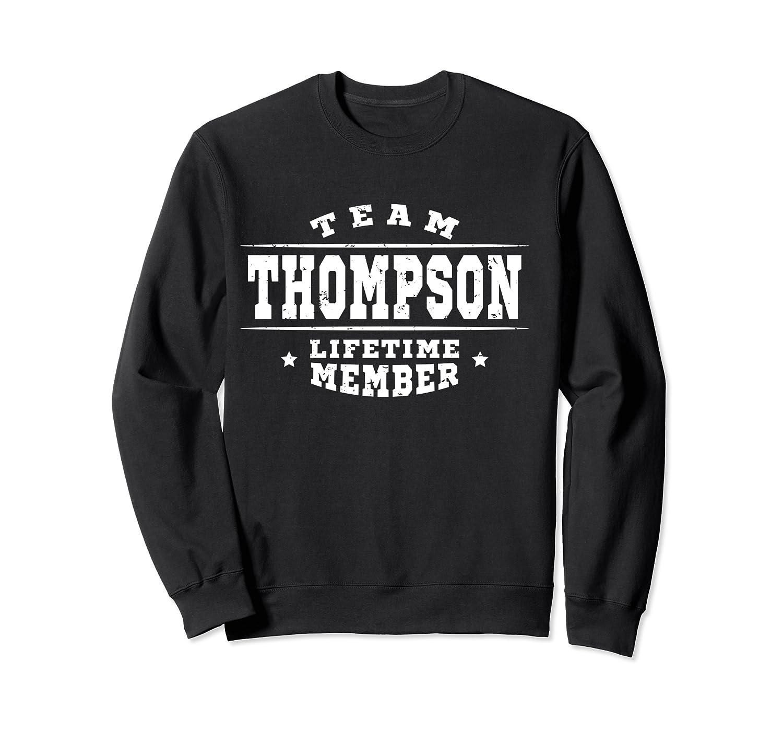 Team Thompson Lifetime Member Proud Family Surname Shirts Crewneck Sweater