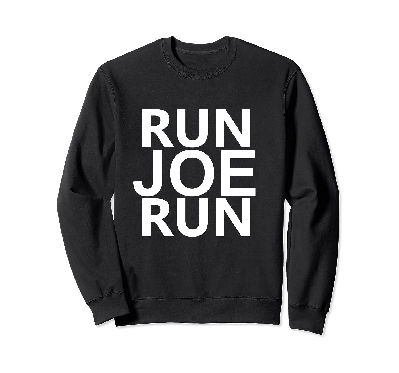 Run Joe Run Shirt Vote Joe Biden For President 2020 Tshirts T Shirt Crewneck Sweater