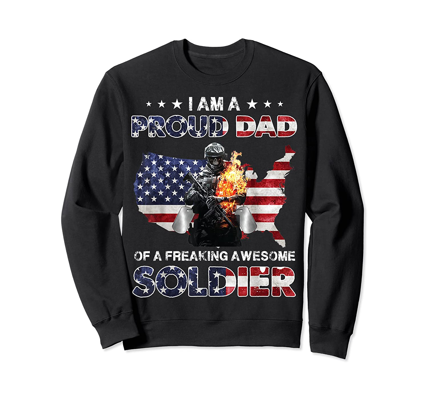 I Am A Proud Dad Of A Freaking Awesome Soldier Shirts Crewneck Sweater