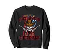 When The Guns Are Outlawed T Shirt For And  Sweatshirt Black