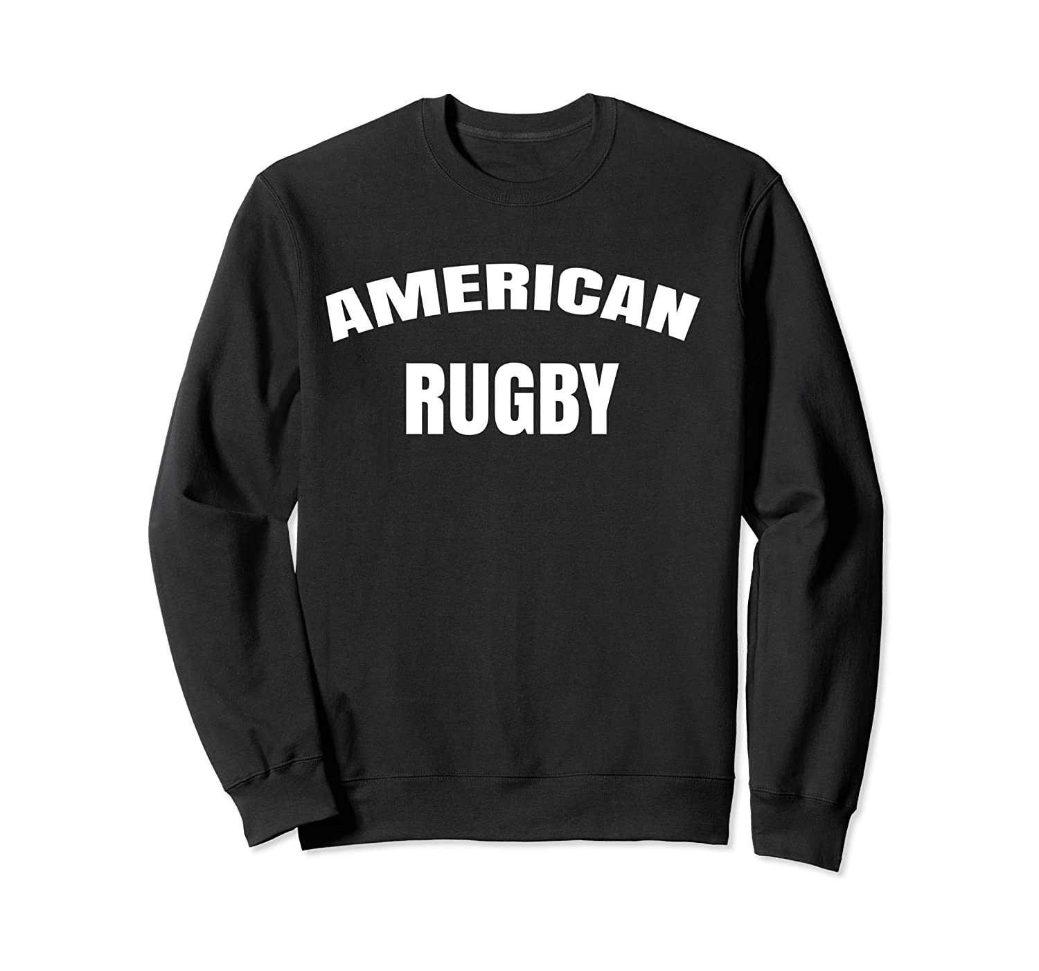 American Rugby T Shirt With Saying American Rugby T-shirt Crewneck Sweater