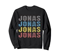 Jonas First Given Name Pride Funny T Shirt Sweatshirt Black