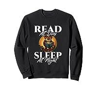 Sleep All Day Read All Night Bookish Read A Book Day Owl T Shirt Sweatshirt Black