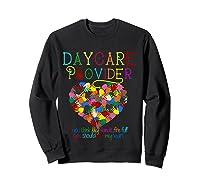 Daycare Provider Tshirt Appreciation Gift Childcare Tea T Shirt Sweatshirt Black