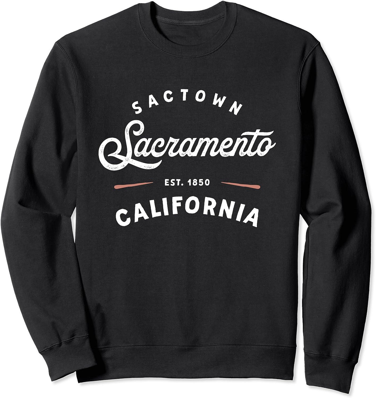 Rustic Classic Sacramento California 1850 Sactown Sweatshirt USA Max 83% OFF