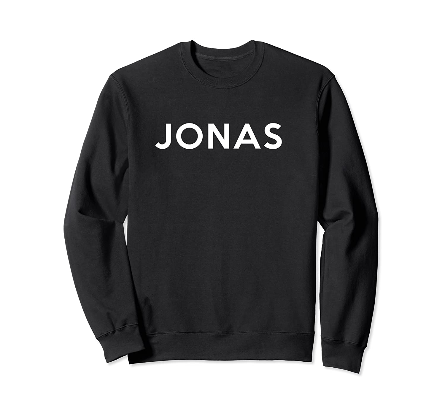 Jonas First Given Name Pride Funny The Original T Shirt Crewneck Sweater