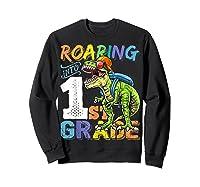 Roaring 1st Grade Dinosaur Back To School Backpack Shirt Boy Sweatshirt Black