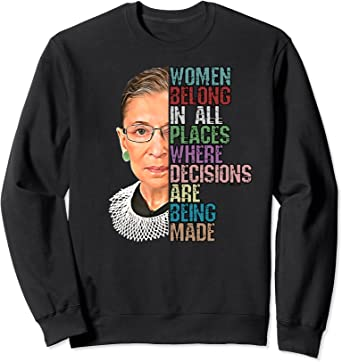 Women Belong In All Places Ruth Bader Ginsburg RBG T-Shirt