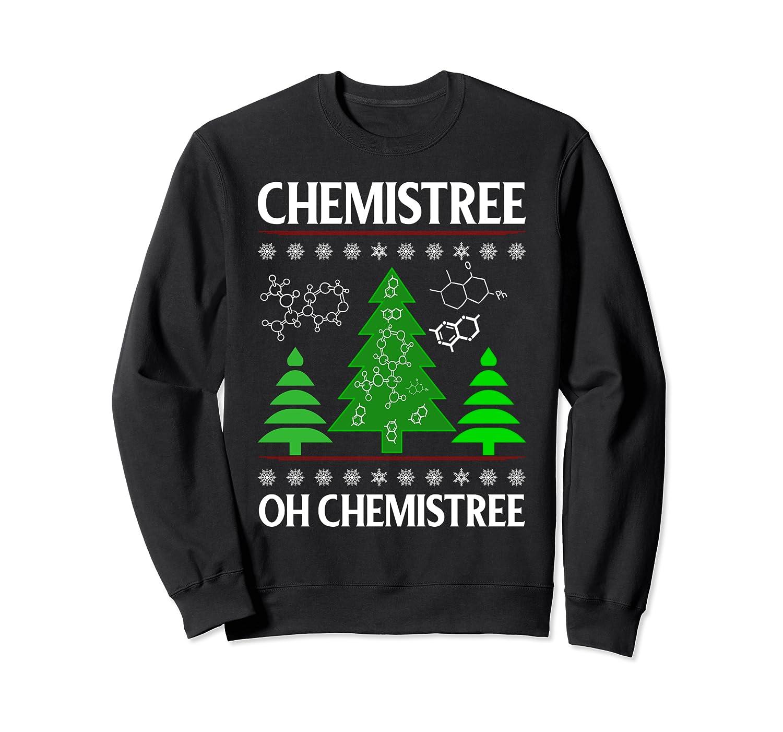 Chemistree Oh Chemistree - Holiday Funny Science Pun Sweatshirt-TH