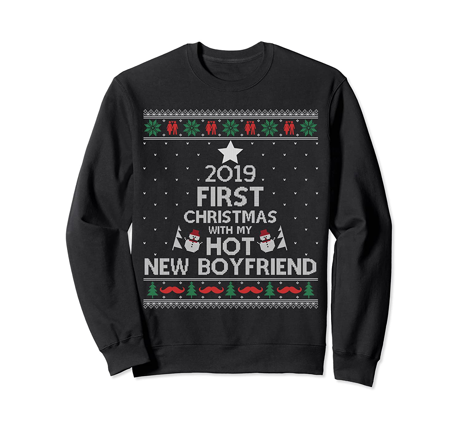 2019 First Christmas With My Hot New Boyfriend Ugly Sweatshirt-TH