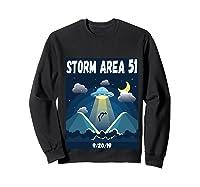 Storm Area 51 Raid Ufo Alien Aliens 92019 Back Print Shirts Sweatshirt Black