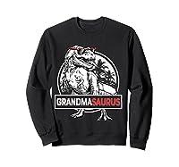 Grandmasaurus T Rex Grandma Saurus Dinosaur Grandmom Shirts Sweatshirt Black