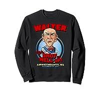 Walter Airway Heights Wa Shirts Sweatshirt Black