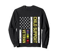 Child Support Veteran Tshirt Veteran Day Gift Pullover  Sweatshirt Black