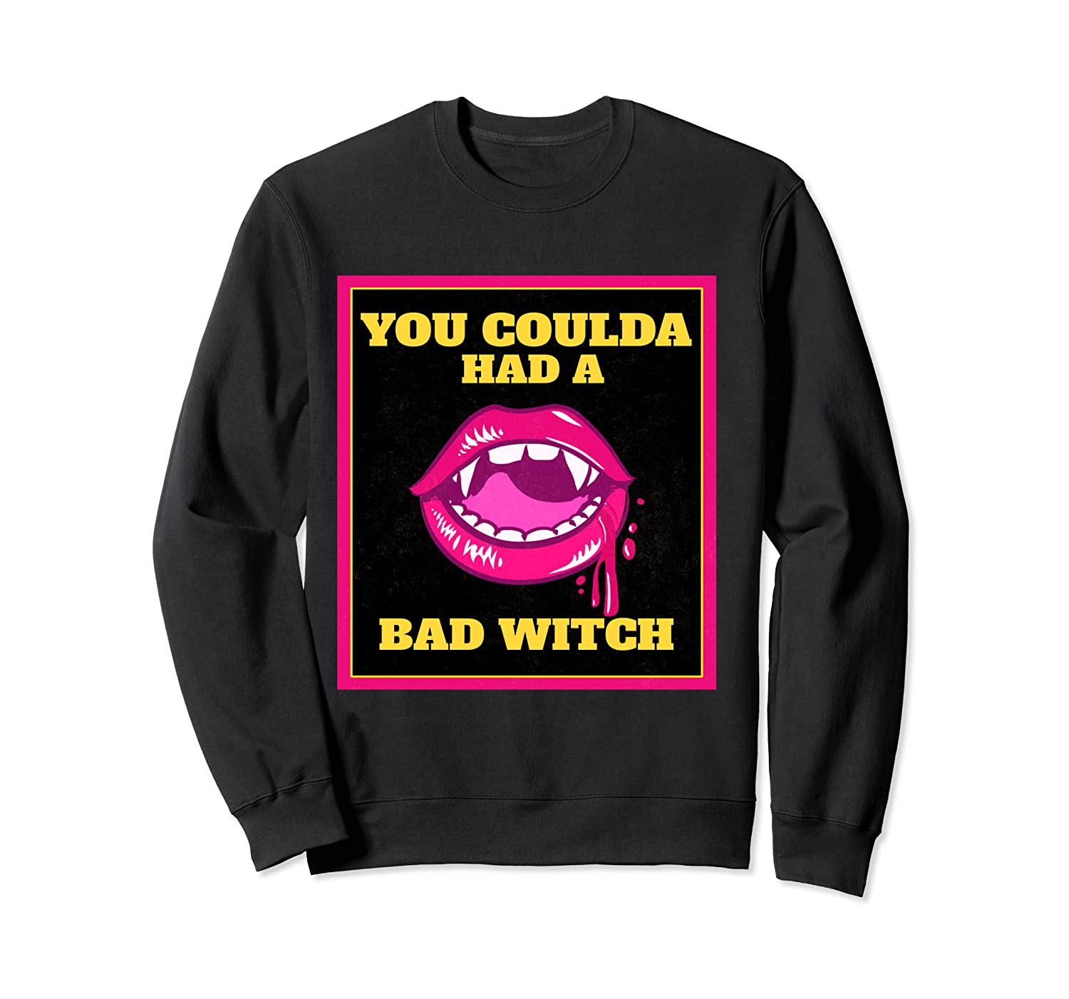 Lips You Coulda Had A Bad Witch Funny Halloween Gift T-shirt Crewneck Sweater