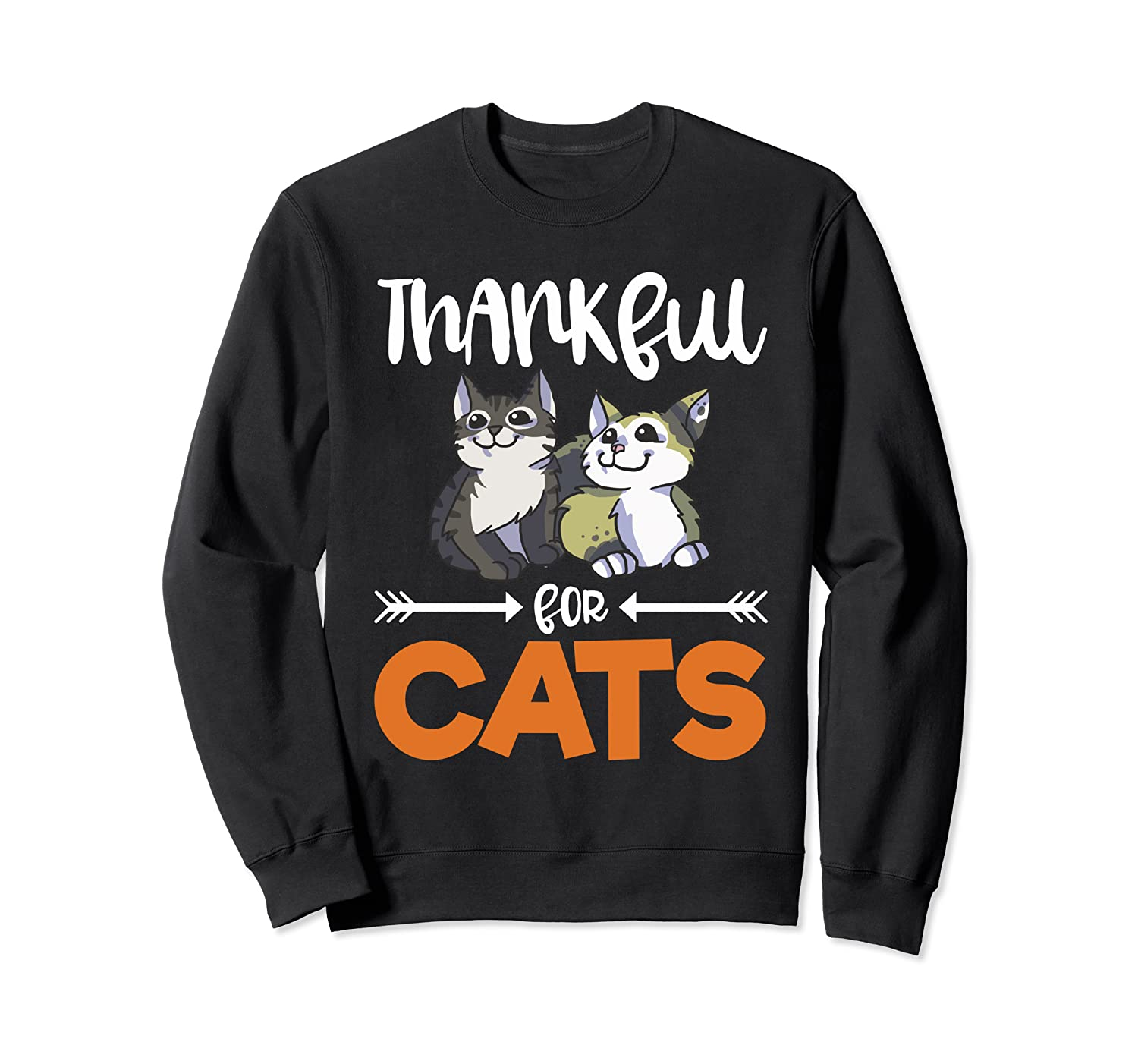 Thankful For Cats Grateful Thanksgiving Holiday Gift Kitty Sweatshirt