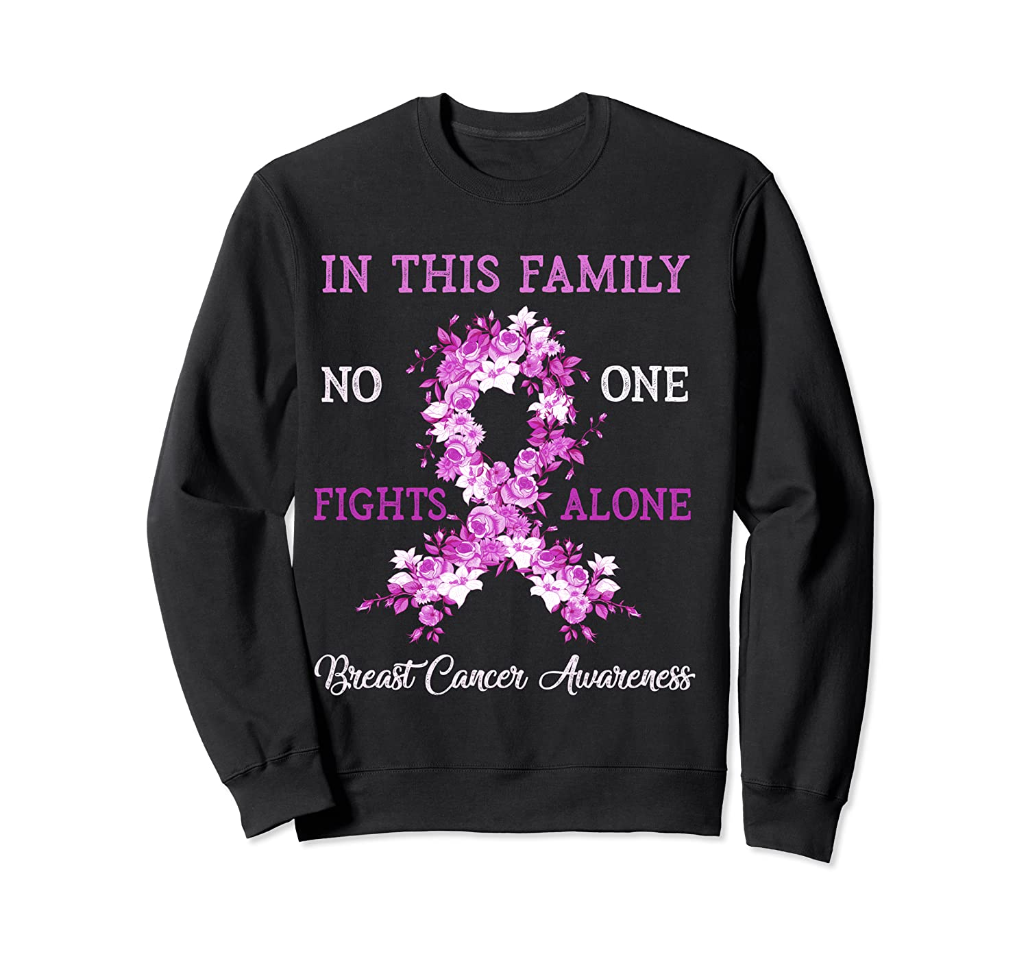 Family Support Breast Cancer Awareness Month Pink Ribbon Tee T Shirt Crewneck Sweater