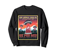Alien Ufo 5k Fun Run Storm Area 51 Shirts Sweatshirt Black