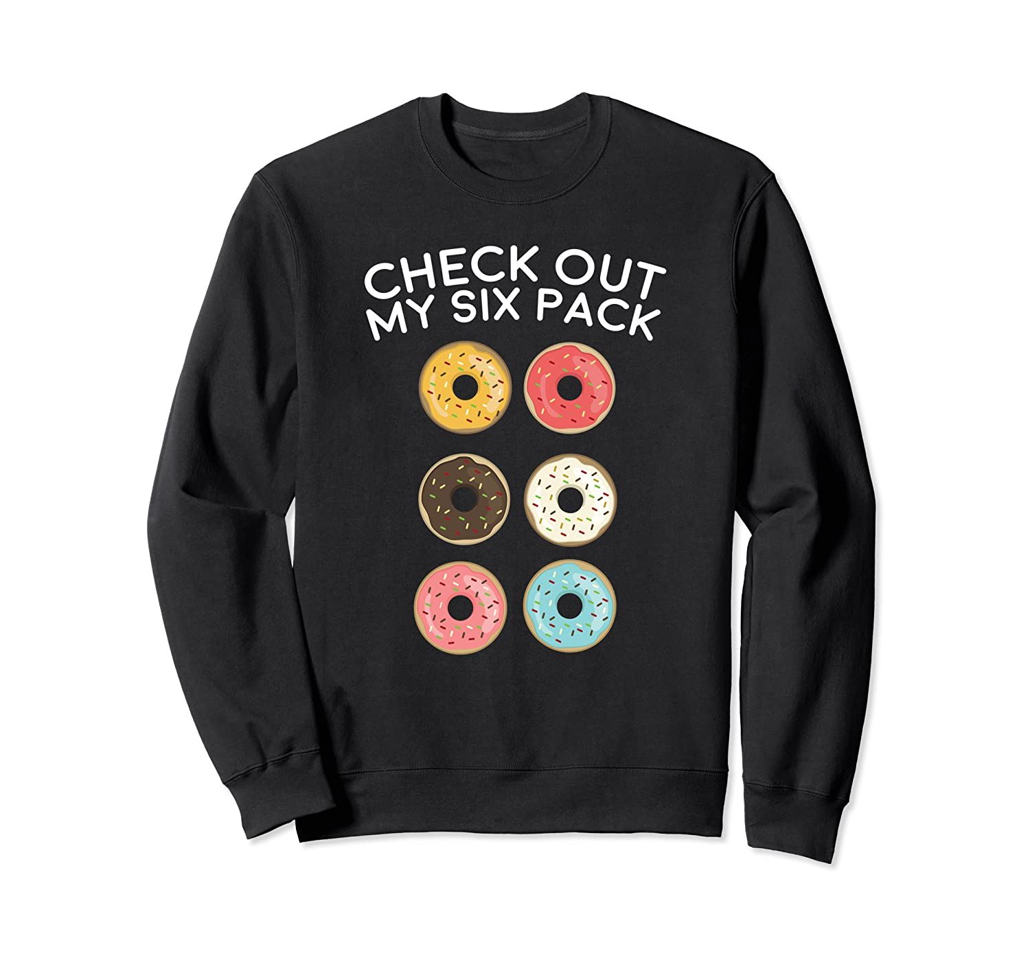Check Out My Six Pack Donut Gym Gift Shirts
