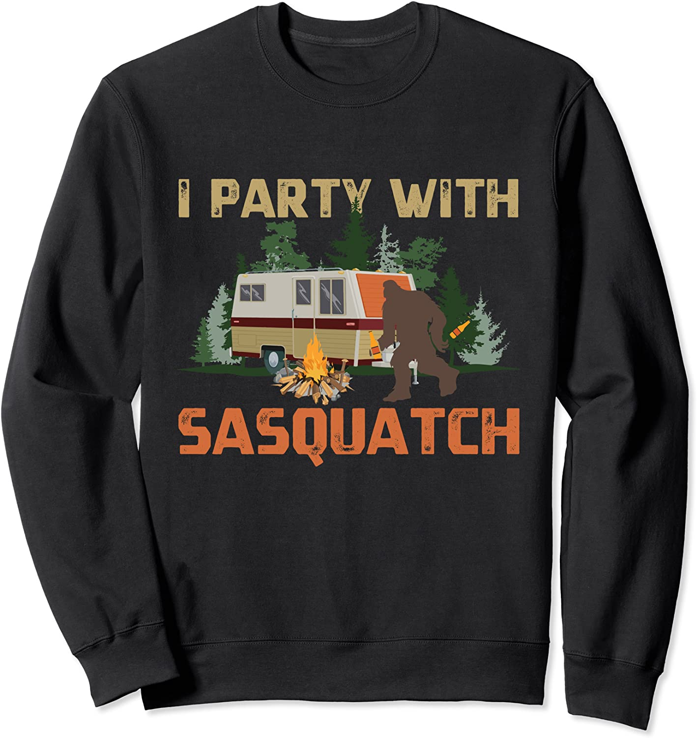I Party With Sasquatch Bigfoot Camping Vintage Funny Camper Sweatshirt-TH