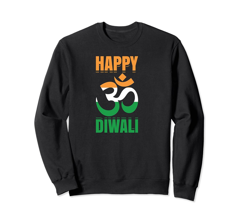 Happy Diwali Om India Flag Hindu Festival Of Lights Holiday Shirts Crewneck Sweater