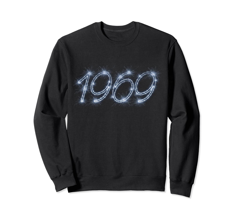 1969 Tee – 50 Year Old Shirt 1969 Vintage 50th Birthday Gift Sweatshirt