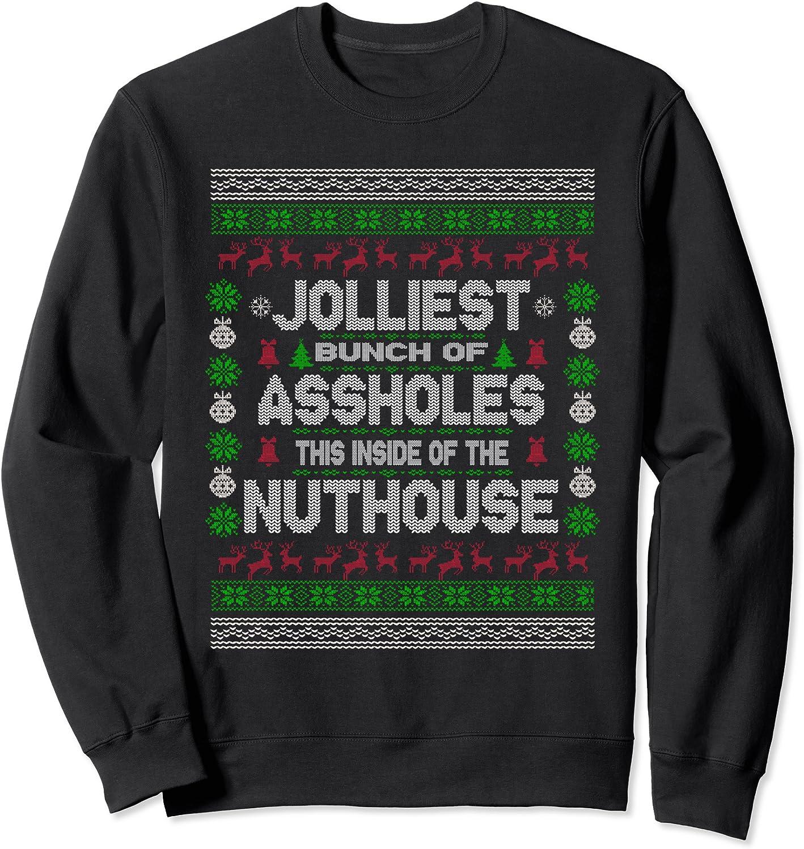 Jolliest Bunch Max 56% OFF of Assholes Over item handling - Vacation Christmas Funny Sweatshirt