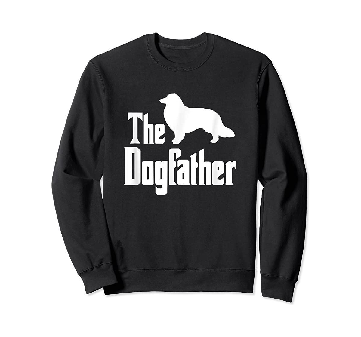 The Dogfather - funny Rough Collie T-Shirt, funny dog gift-Sweatshirt-Black
