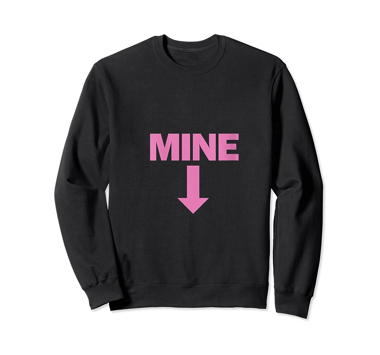 Mine Down Arrow Pro Choice Pro Abortion T-shirt Crewneck Sweater