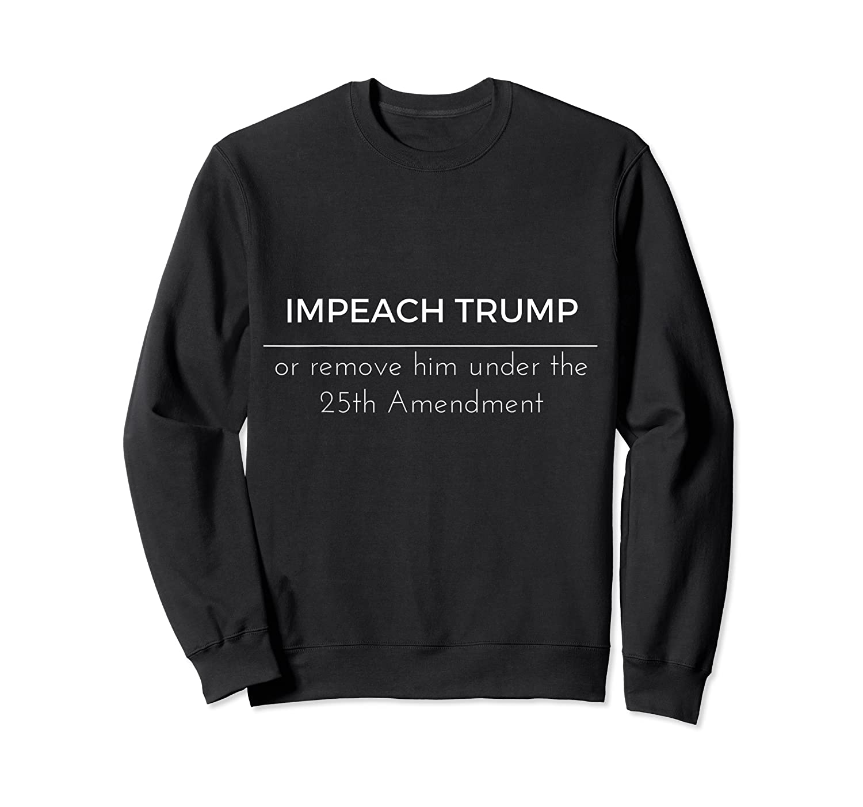 Impeach Trump Anti Trump Short Sleeve Shirts Crewneck Sweater