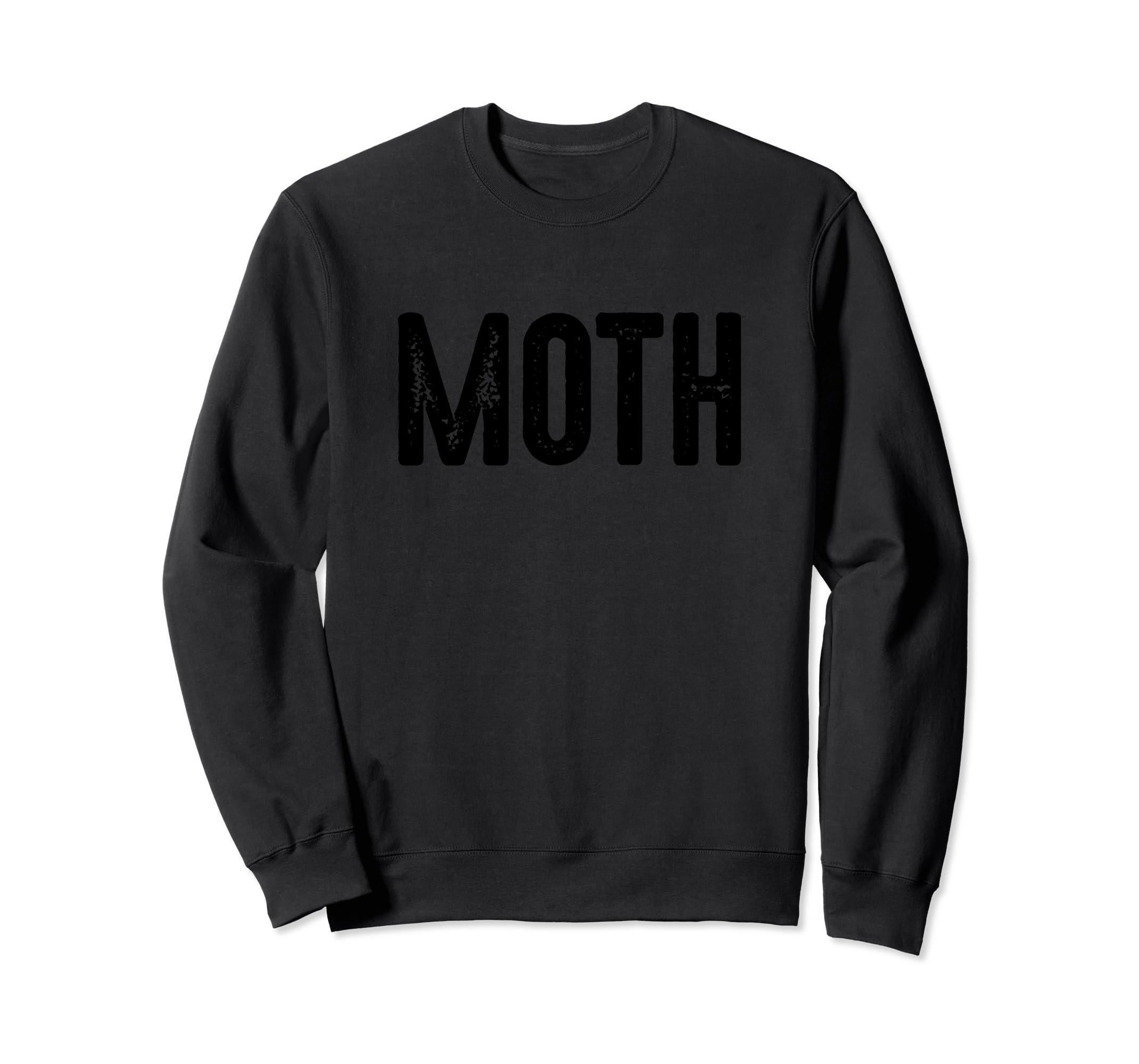 9e619fd8a Amazon.com: Funny Moth Meme Sweatshirt Christmas Halloween Costume Tee:  Clothing