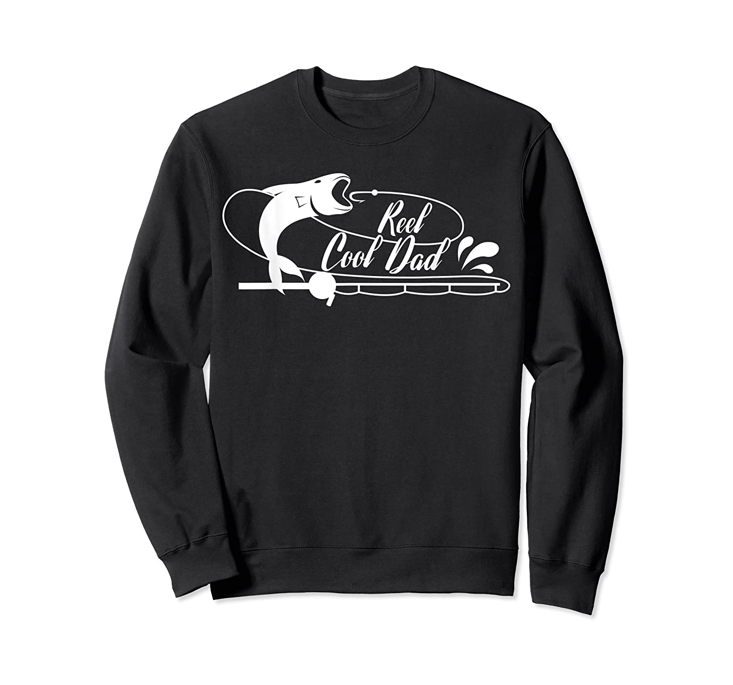 Reel Cool Dad Fishing Daddy Father's Day Gift Shirts Crewneck Sweater