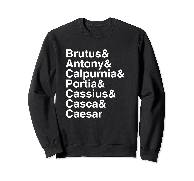 Shakespeare Julius Caesar Character List T Shirt Crewneck Sweater